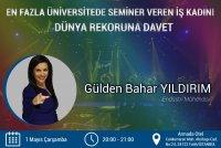 En Çok Farklı Üniversitede Seminer Veren İş Kadını  Rekoru (İstanbul, 01 Mayıs 2019)